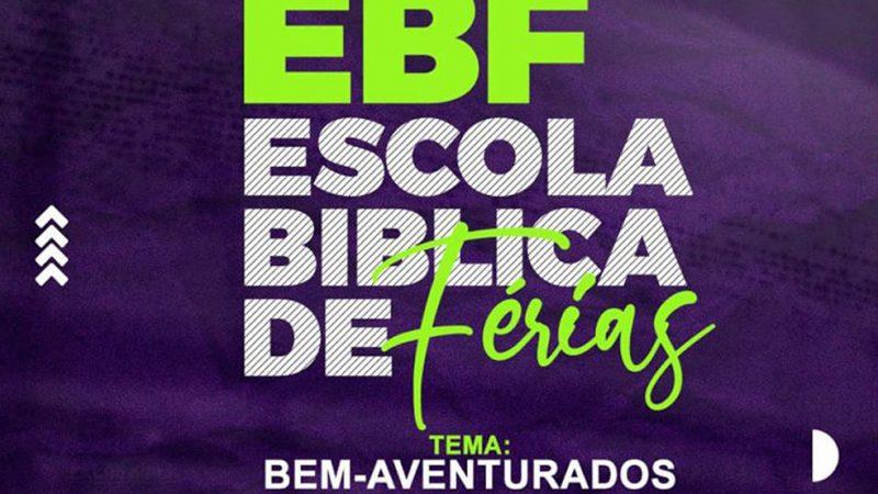 EBF – Escola bíblica de Férias (UMADETLAR)